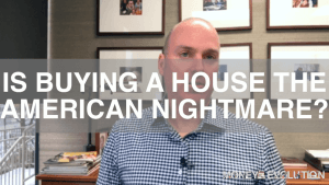 Is Buying A House A Nightmare