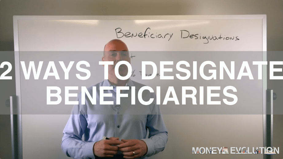 2 Ways to Designate Beneficiaries On Your Retirement Accounts