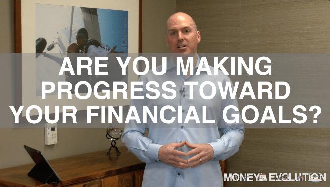 Are You Making Progress Toward Your Financial Goals?