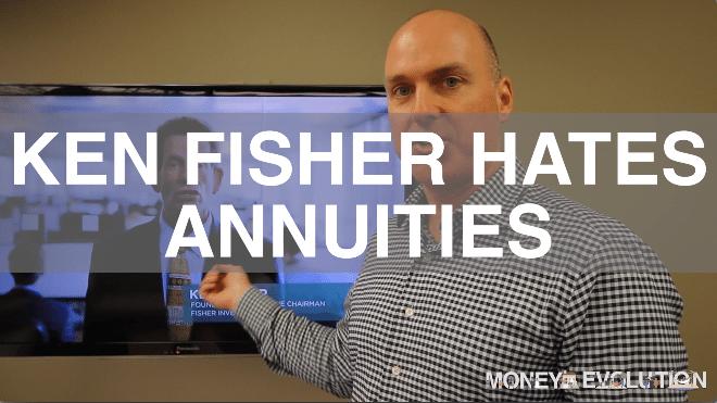 Ken Fisher Hates Annuities