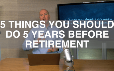 5 Things You Should Do 5 Years Before Retirement