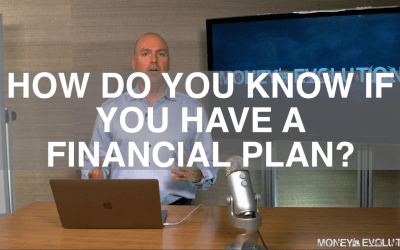 How Do you Know If You Have A Financial Plan?